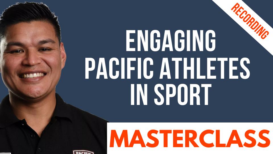 Pacific Athlete Masterclass