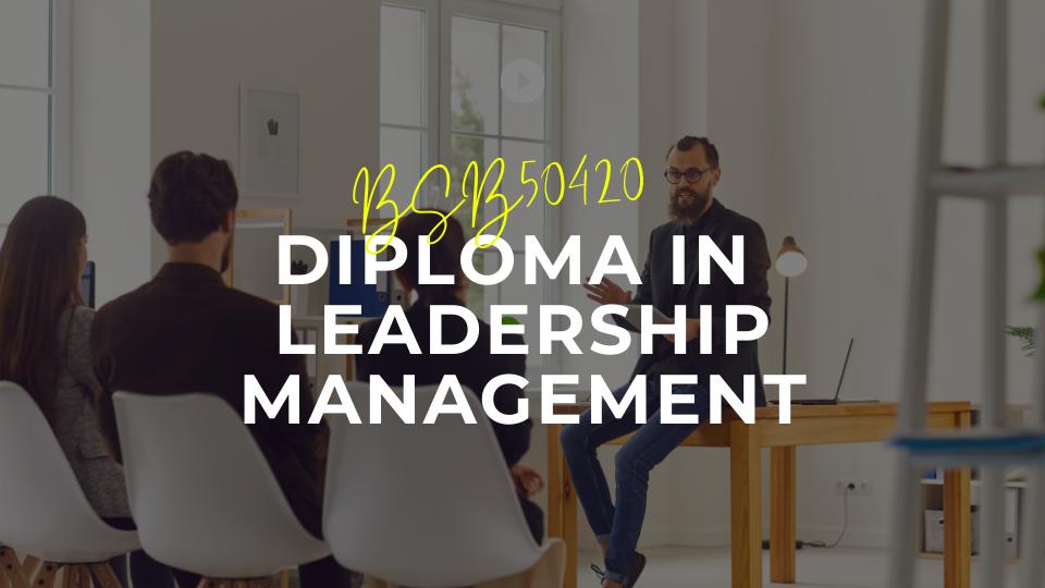 Diploma in Leadership Management