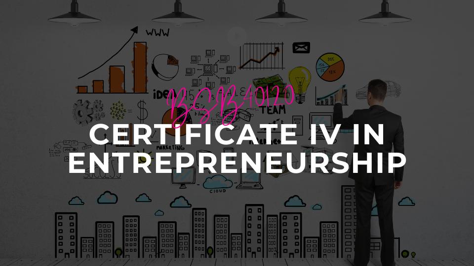 Certificate IV in Entrepreneurship